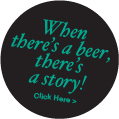 When there's a beer, there's a story!