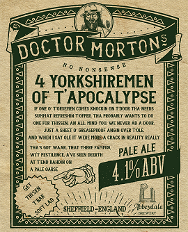 Dr Morton's Four Yorkshireman of T'Apocolypse 4.1%%
