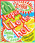 Tropic Like It's Hot 6.0%